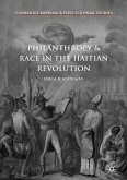 Philanthropy and Race in the Haitian Revolution (eBook, PDF)