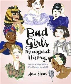 Bad Girls Throughout History (eBook, PDF) - Shen, Ann