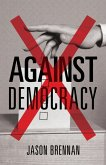 Against Democracy (eBook, PDF)