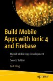 Build Mobile Apps with Ionic 4 and Firebase (eBook, PDF)