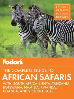 Fodor's the Complete Guide to African Safaris (eBook, ePUB) - Guides, Fodor's Travel