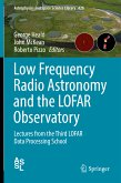 Low Frequency Radio Astronomy and the LOFAR Observatory (eBook, PDF)