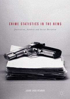 Crime Statistics in the News (eBook, PDF)