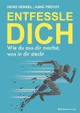 ENTFESSLE DICH (eBook, PDF)