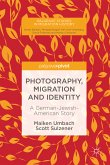 Photography, Migration and Identity (eBook, PDF)