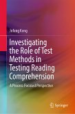Investigating the Role of Test Methods in Testing Reading Comprehension (eBook, PDF)
