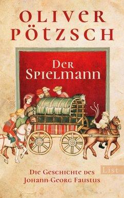 Der Spielmann / Die Geschichte des Johann Georg Faustus Bd.1 (Mängelexemplar) - Pötzsch, Oliver