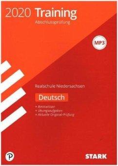 Training Abschlussprüfung Realschule 2020 - Deutsch - Niedersachsen