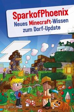 Neues Minecraft-Wissen zum Dorf-Update - SparkofPhoenix