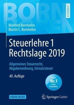Steuerlehre 1 Rechtslage 2019 - Bornhofen, Manfred; Bornhofen, Martin C.