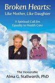 Broken Hearts: Like Mother, Like Daughter (eBook, ePUB)