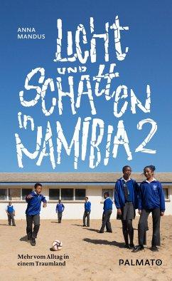 Licht und Schatten in Namibia 2 - Mandus, Anna
