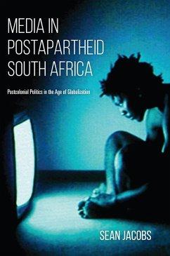 Media in Postapartheid South Africa (eBook, ePUB) - Jacobs, Sean