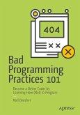 Bad Programming Practices 101 (eBook, PDF)