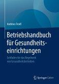 Betriebshandbuch für Gesundheitseinrichtungen (eBook, PDF)