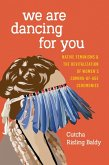 We Are Dancing for You (eBook, ePUB)