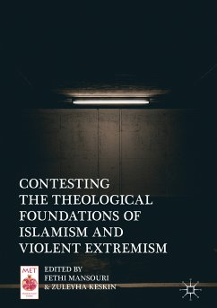 Contesting the Theological Foundations of Islamism and Violent Extremism (eBook, PDF)