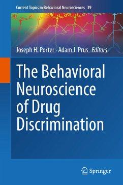 The Behavioral Neuroscience of Drug Discrimination (eBook, PDF)