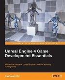 Unreal Engine 4 Game Development Essentials (eBook, PDF)