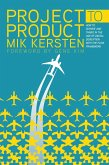 Project to Product (eBook, ePUB)