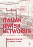 Italian Jewish Networks from the Seventeenth to the Twentieth Century (eBook, PDF)