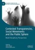 Contested Transparencies, Social Movements and the Public Sphere