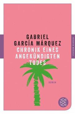 Chronik eines angekündigten Todes - García Márquez, Gabriel