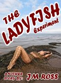 The LadyFish Experiment (eBook, ePUB)