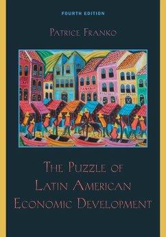 The Puzzle of Latin American Economic Development (eBook, ePUB) - Franko, Patrice