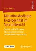 Migrationsbedingte Heterogenität im Sportunterricht (eBook, PDF)