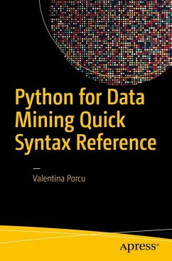 Python for Data Mining Quick Syntax Reference (eBook, PDF) - Porcu, Valentina