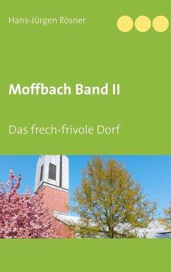 Moffbach Band II (eBook, ePUB)