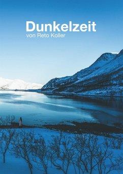 Dunkelzeit (eBook, ePUB)