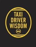 Taxi Driver Wisdom: 20th Anniversary Edition (eBook, PDF)