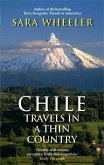 Chile: Travels In A Thin Country (eBook, ePUB)