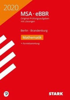 STARK Original-Prüfungen MSA/eBBR 2020 - Mathematik - Berlin/Brandenburg