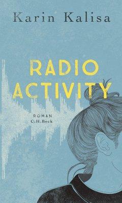 Radio Activity (eBook, ePUB) - Kalisa, Karin