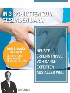 In 3 Schritten zum gesunden Darm (eBook, ePUB) - Stein, Günter