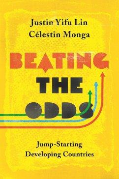 Beating the Odds (eBook, PDF) - Lin, Justin Yifu