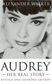 Audrey: Her Real Story (eBook, ePUB)