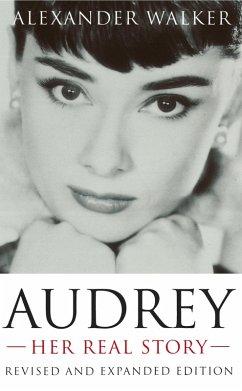 Audrey: Her Real Story (eBook, ePUB) - Walker, Alexander