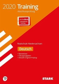 STARK Training Abschlussprüfung Realschule 2020 - Deutsch - Niedersachsen