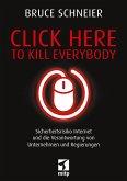 Click Here to Kill Everybody (eBook, ePUB)
