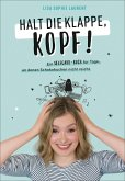 Halt die Klappe, Kopf! (eBook, ePUB)