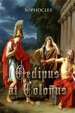 Oedipus at Colonus (eBook, PDF) - Sophocles