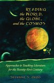 Reading the World, the Globe, and the Cosmos (eBook, ePUB)