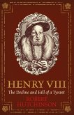 Henry VIII (eBook, ePUB)