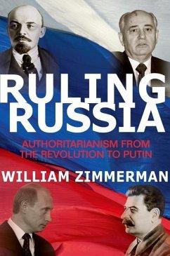 Ruling Russia (eBook, PDF) - Zimmerman, William