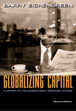 Globalizing Capital (eBook, PDF) - Eichengreen, Barry