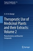 Therapeutic Use of Medicinal Plants and their Extracts: Volume 2 (eBook, PDF)